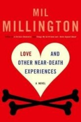 love-other-near-death-experiences-novel-mil-millington-paperback-cover-art